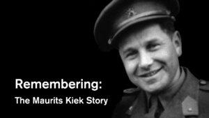 Remembering: The Maurits Kiek Story